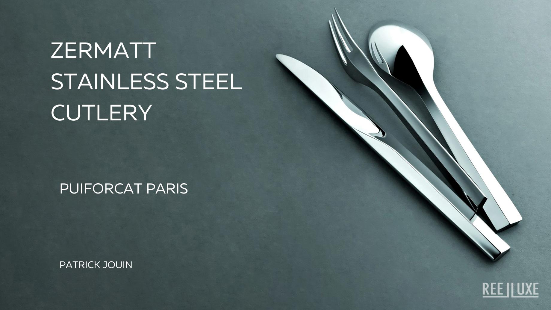 Zermatt Stainless Steel Cutlery Collection Puiforcat Paris – Patrick Jouin